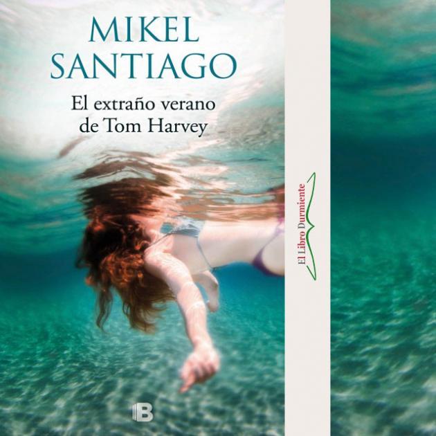 Reseña El Extraño Verano De Tom Harvey De Mikel Santiago Literatura Reeditor Com Red De Publicación Y Opinión